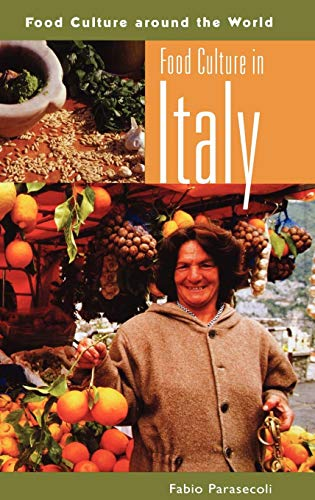 Food Culture in Italy (Food Culture around the
