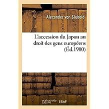 L'Accession Du Japon Au Droit Des Gens Europeens