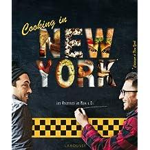 COOKING IN NEW YORK : LES RECETTES DE MAX ET ELI