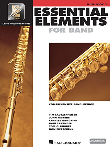 Essential Elements for Band - Book 2 with EEi: Flute (Essential Elements 2000 Comprehensive Band Method) Band Method Book