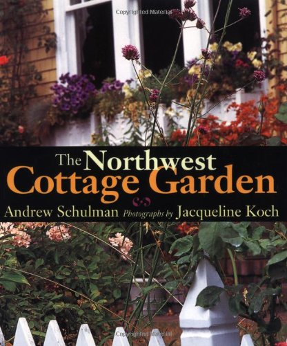 The Northwest Cottage Garden by Sasquatch Books