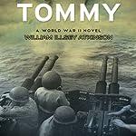 Tommy: A World War II Novel | William Illsey Atkinson