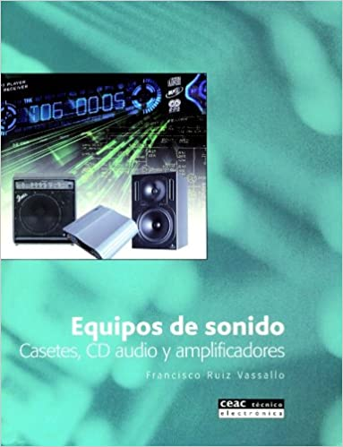 Equipos de sonido: FRANCISCO RUIZ VASSALLO: 9788432913716: Amazon.com: Books