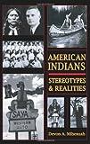 American Indians, Devon A. Mihesuah, 0932863221