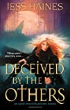 Deceived by the Others, Jess Haines, 1420111892