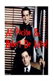 Al Pacino & Robert De Niro!: The Godfather, Scarface, Taxi Driver, The Deer Hunter...