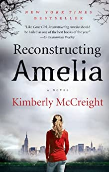 Reconstructing Amelia: A Novel by [McCreight, Kimberly]