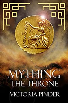 Mything The Throne by [Pinder, Victoria]