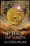 Mything The Throne