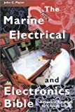 The Marine Electrical and Electronics Bible, John C. Payne, 1574090607