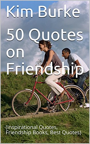 Amazon 60 Quotes On Friendship Inspirational Quotes Interesting Inspirational Quotes About Friendship