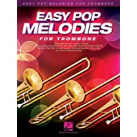 Easy Pop Melodies: for Trombone