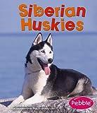Siberian Huskies, Gillia Olson and Gillia M. Olson, 1429600179