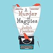 Murder of Magpies | Judith Flanders