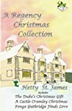 A Regency Christmas Collection, Hetty St. James, 1492861936