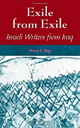 Exile from Exile: Israeli Writers from Iraq (SUNY Series in Israeli Studies)