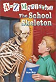 The School Skeleton (A to Z Mysteries (Pb))