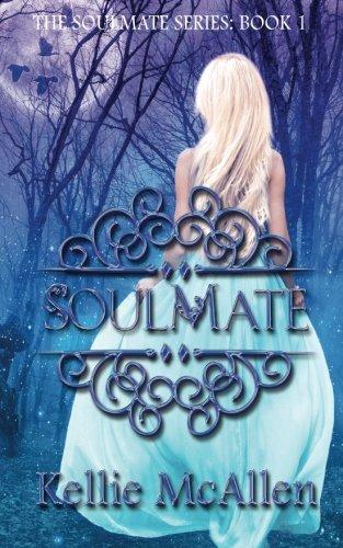 Soulmate (The Soulmate Series) (Volume 1)