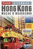 Insight City Guide Hong Kong: Macau & Guangzhou (Insight Guides)