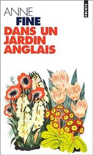 Dans un jardin anglais, Fine, Anne