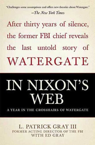 In Nixon's Web: A Year in the Crosshairs of -