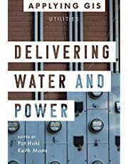 Delivering Water and Power: GIS for Utilities