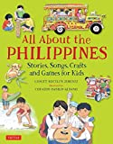 img - for All About the Philippines: Stories, Songs, Crafts and Games for Kids book / textbook / text book