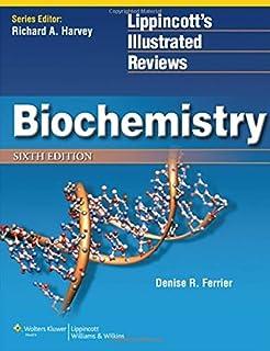 Lippincott Illustrated Reviews: Biochemistry (Lippincott