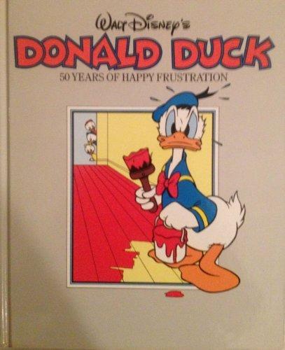 Walt Disney's Donald Duck: 50 Years of Happy Frustration