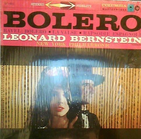Ravel: Bolero / La Valse / Rapsodie Espagnole / Leonard Bernstein, New York Philharmonic by Columbia MS 6011 Stereo