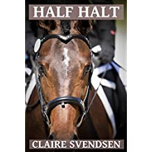 Half Halt (Show Jumping Dreams ~ Book 15)