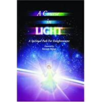 A Course in Light Series 5: A Spiritual Path to Enlightenment