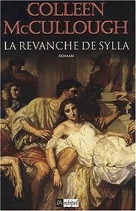 Les maîtres de Rome Tome 2 : La revanche de Sylla par Colleen McCullough