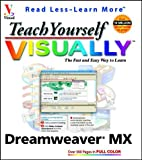 Teach Yourself VISUALLY Dreamweaver MX, Janine Warner and Ivonne Berkowitz, 0764536974