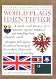 img - for World Flags Identifier (Illustrated Encyclopedia) book / textbook / text book