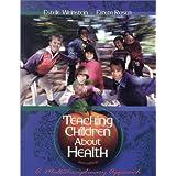 Teaching Children About Health: A Multidisciplinary Approach