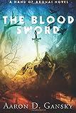 The Blood Sword (Hand of Adonai) (Volume 2)