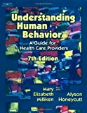 img - for Understanding Human Behavior (Milliken, Understanding Human Behavior) book / textbook / text book