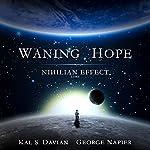 Waning Hope: Nihilian Effect Lore, Book 4   Kal S. Davian