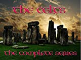 The Celts - The Complete First Season