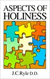 Aspects of Holiness, Joseph Alleine, 0946462550