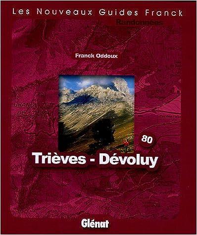 Livre gratuits Trièves Devoluy : Fonds de cartes au 1/25 000 et 1/50 000 pdf, epub