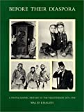 Before Their Diaspora : A Photographic History of the Palestinians, 1876-1948 (English Edition), Khalidi, Walid, 0887282288
