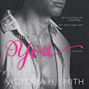 Found by You | Victoria H. Smith