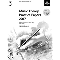 Music Theory Practice Papers 2017, ABRSM Grade 3 (Music Theory in Practice (ABRSM))