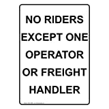 ComplianceSigns Vertical Vinyl No Riders Except One Operator Or Freight Handler Labels, 5 x 3.50 in. with English Text, White, pack of 4
