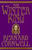 The Winter King, Bernard Cornwell, 0312144474