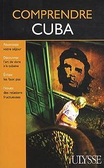 Comprendre Cuba par Lemieux
