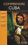 Comprendre Cuba par Hector Lemieux