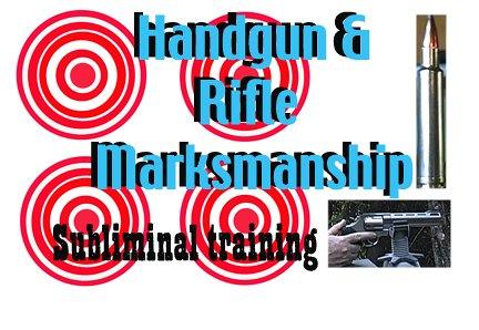 Handgun & Rifle Marksmanship Subliminal Training CD